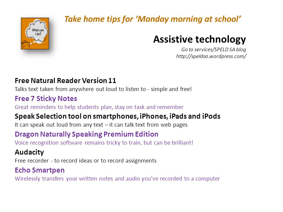 Assistive technology Take home tips for 'Monday morning at school'