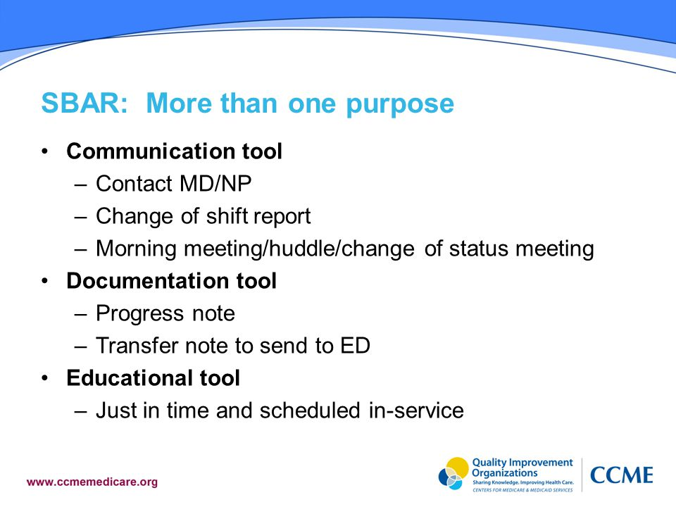 SBAR: More than one purpose