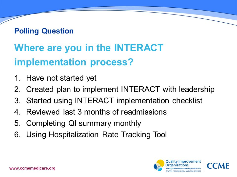 Where are you in the INTERACT implementation process