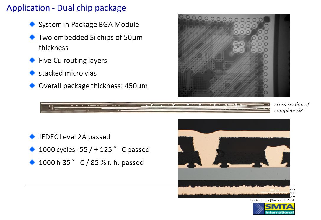 Application - Dual chip package