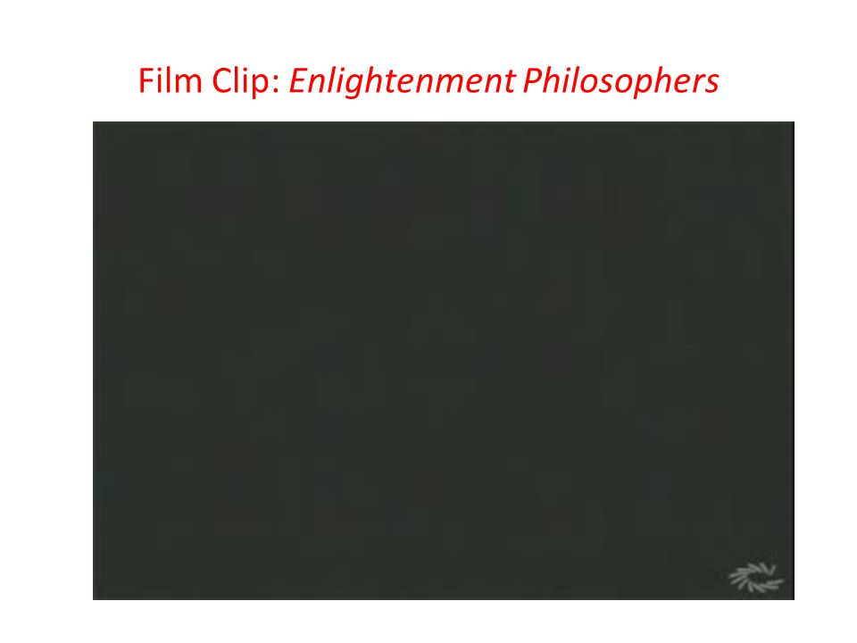 Film Clip: Enlightenment Philosophers
