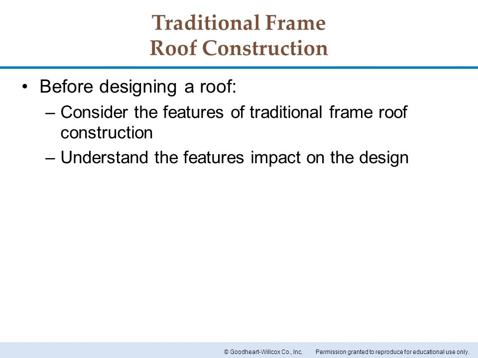 Traditional Frame Roof Construction