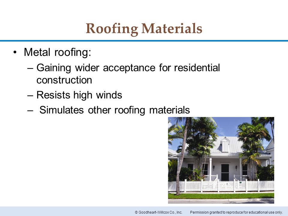 Roofing Materials Metal roofing: