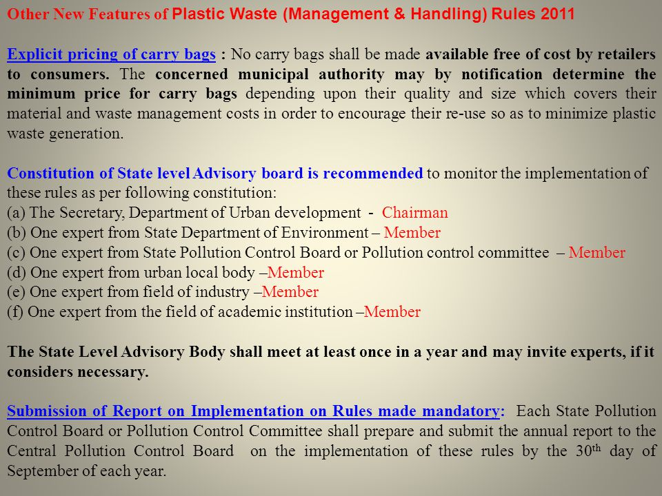 Other New Features of Plastic Waste (Management & Handling) Rules 2011