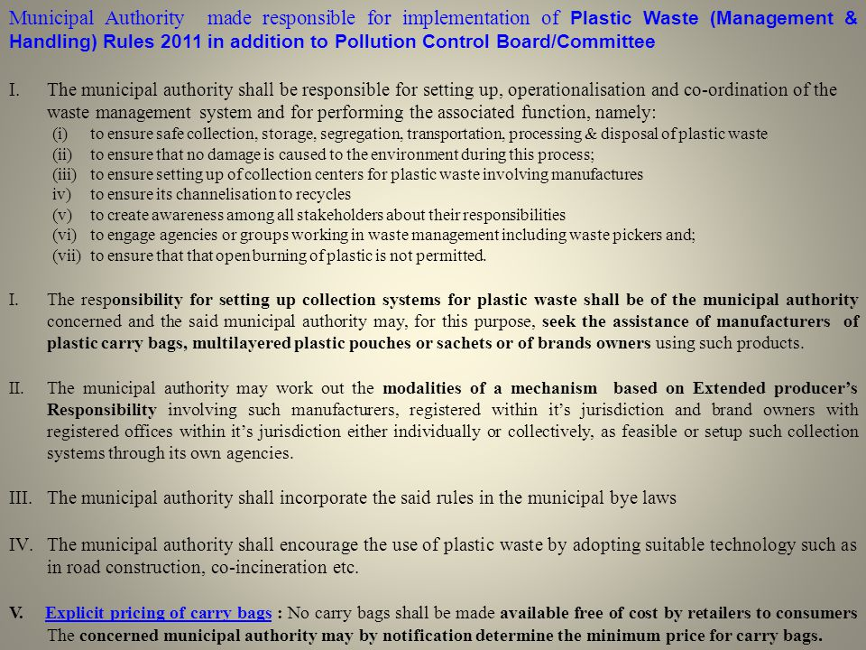 Municipal Authority made responsible for implementation of Plastic Waste (Management & Handling) Rules 2011 in addition to Pollution Control Board/Committee