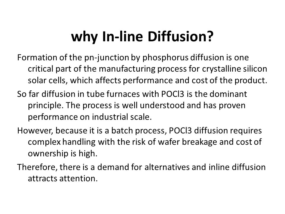 why In-line Diffusion