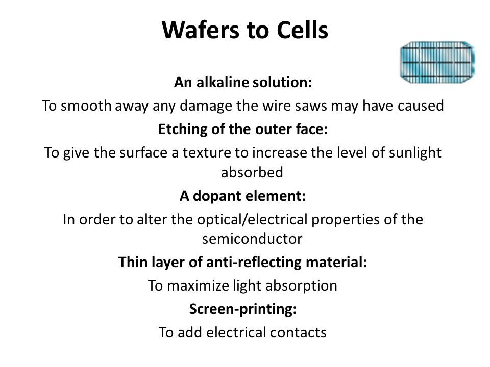 Wafers to Cells