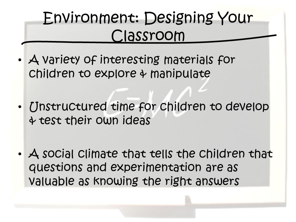 Environment: Designing Your Classroom