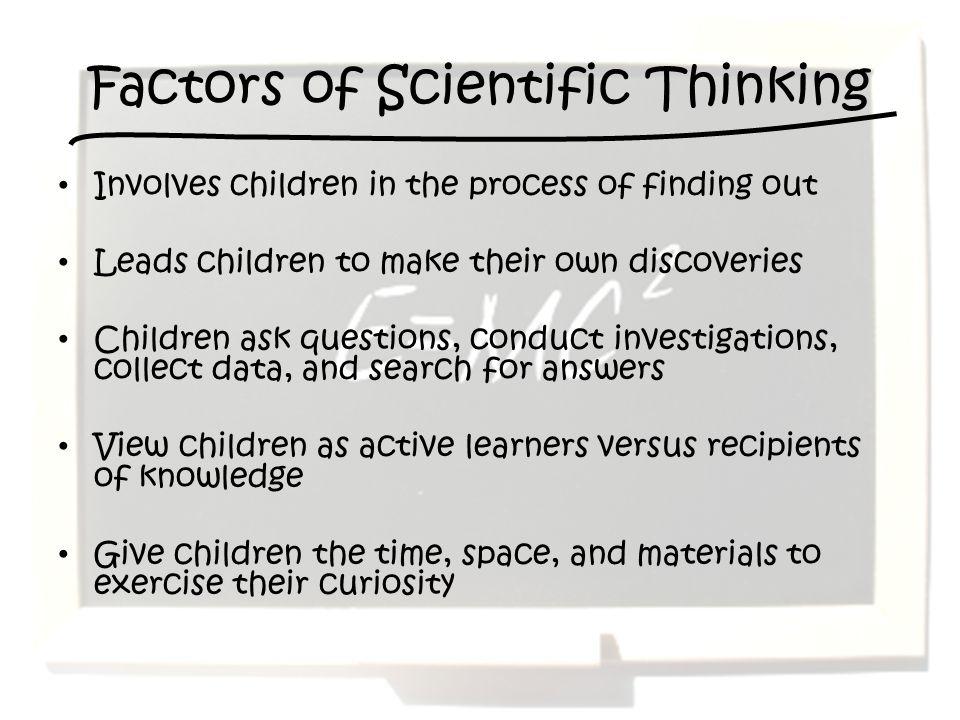 Factors of Scientific Thinking