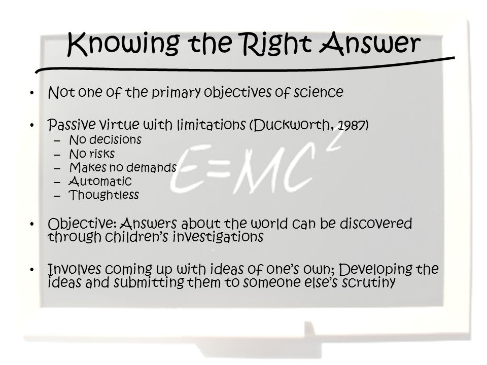 Knowing the Right Answer