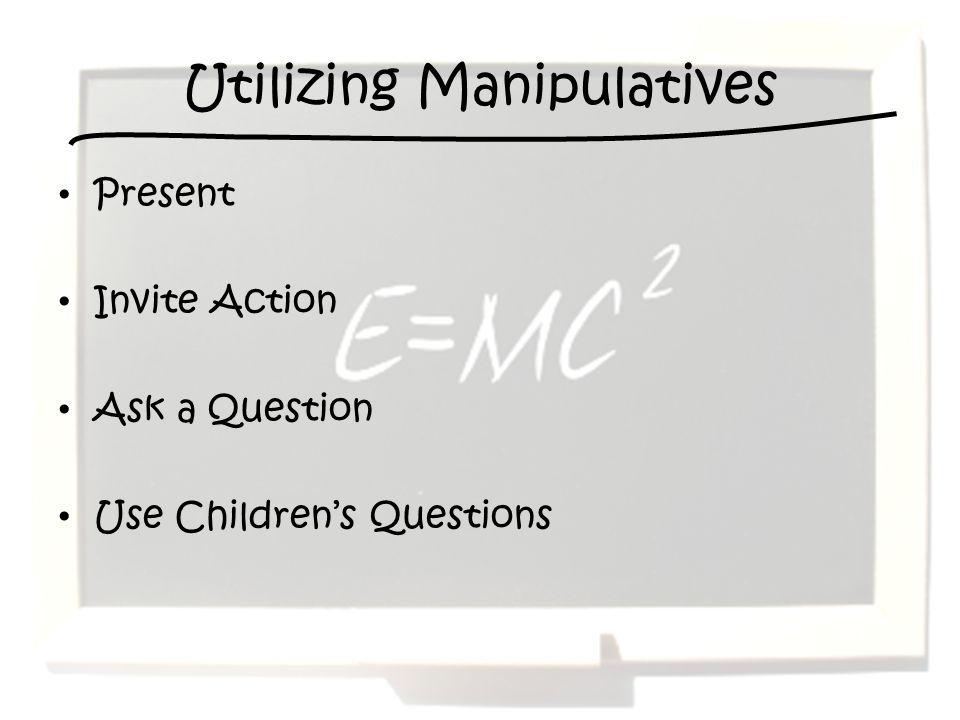Utilizing Manipulatives