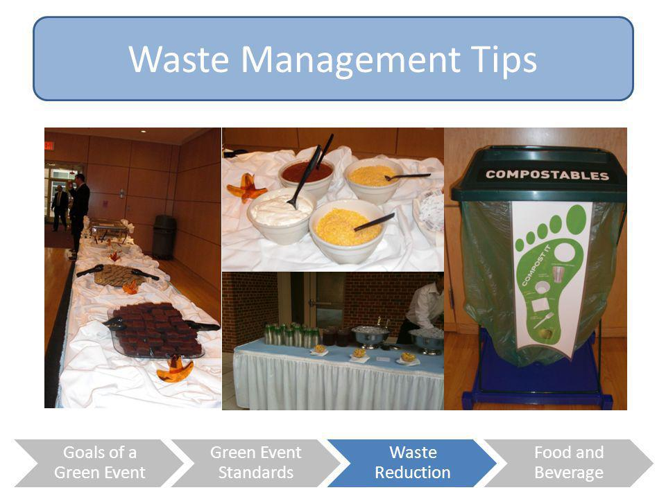 Waste Management Tips Goals of a Green Event Green Event Standards