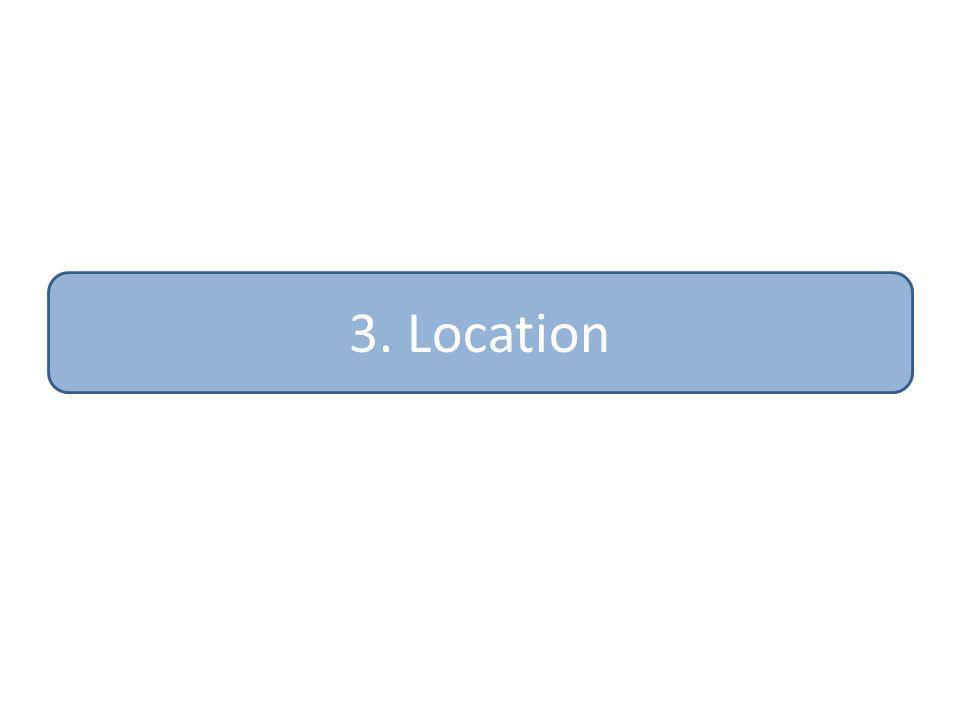 3. Location