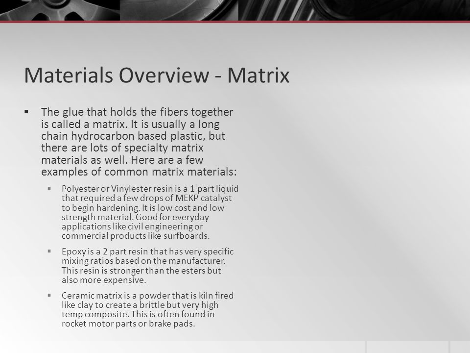 Materials Overview - Matrix