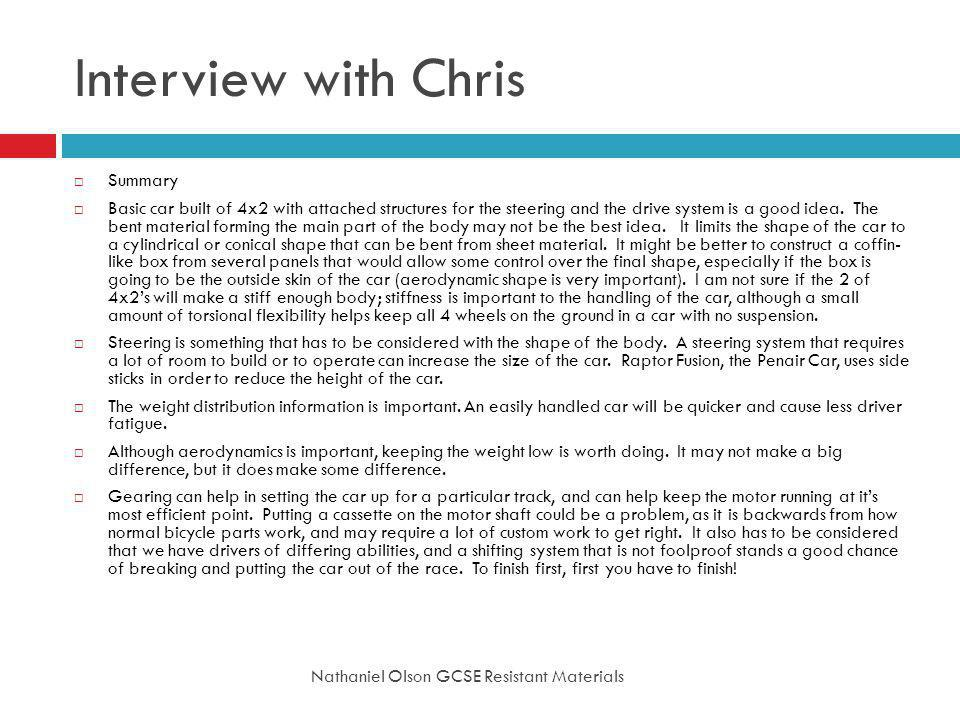 Interview with Chris Summary