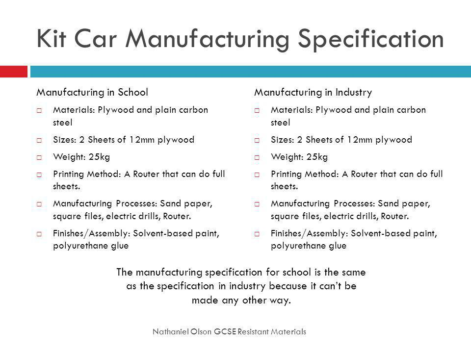 Kit Car Manufacturing Specification
