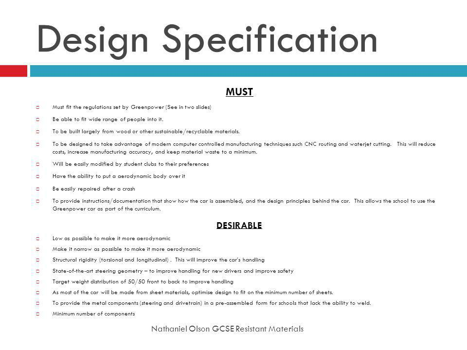 Design Specification MUST DESIRABLE