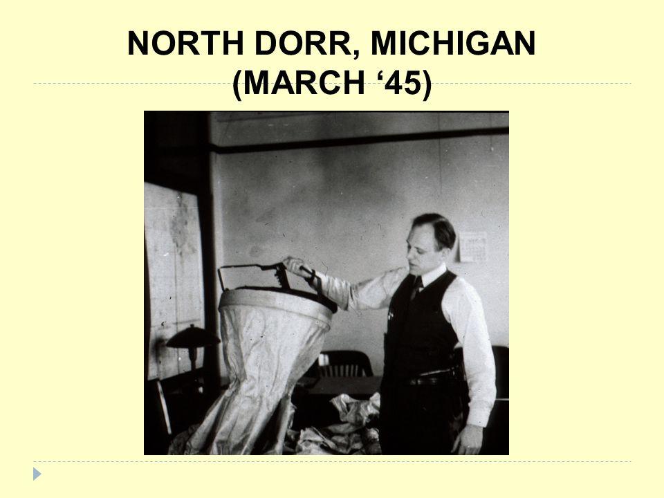 NORTH DORR, MICHIGAN (MARCH '45)