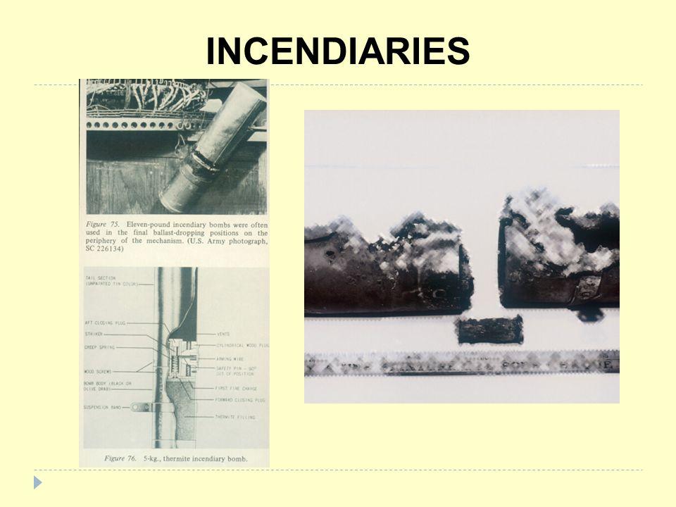 INCENDIARIES