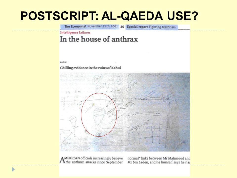 POSTSCRIPT: AL-QAEDA USE