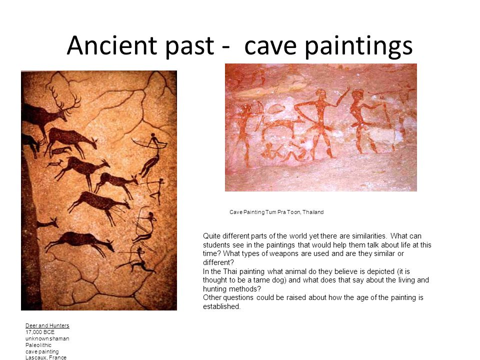 Ancient past - cave paintings
