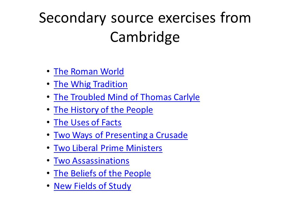 Secondary source exercises from Cambridge
