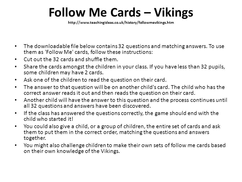 Follow Me Cards – Vikings http://www. teachingideas. co