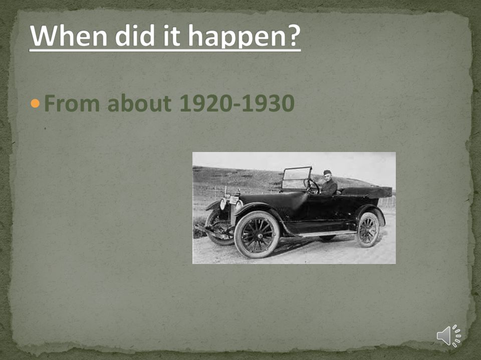 When did it happen From about 1920-1930 .