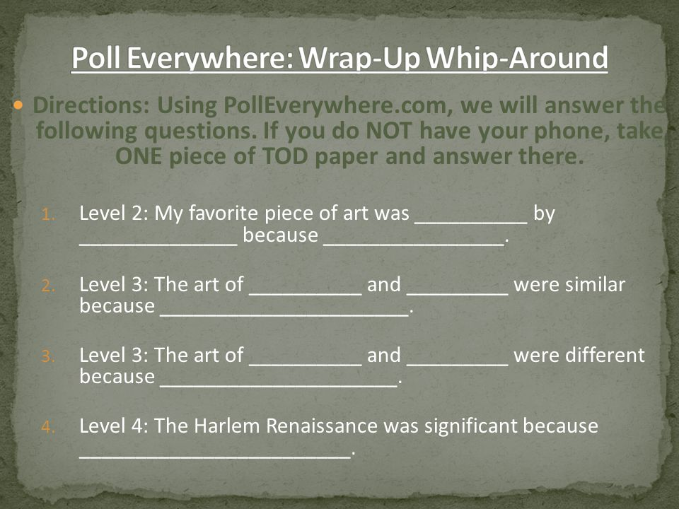 Poll Everywhere: Wrap-Up Whip-Around