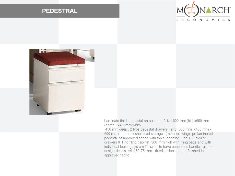 PEDESTRAL Laminate finish pedestal on castors of size 600 mm (ht ) x650 mm (depth ) x450mm width ,