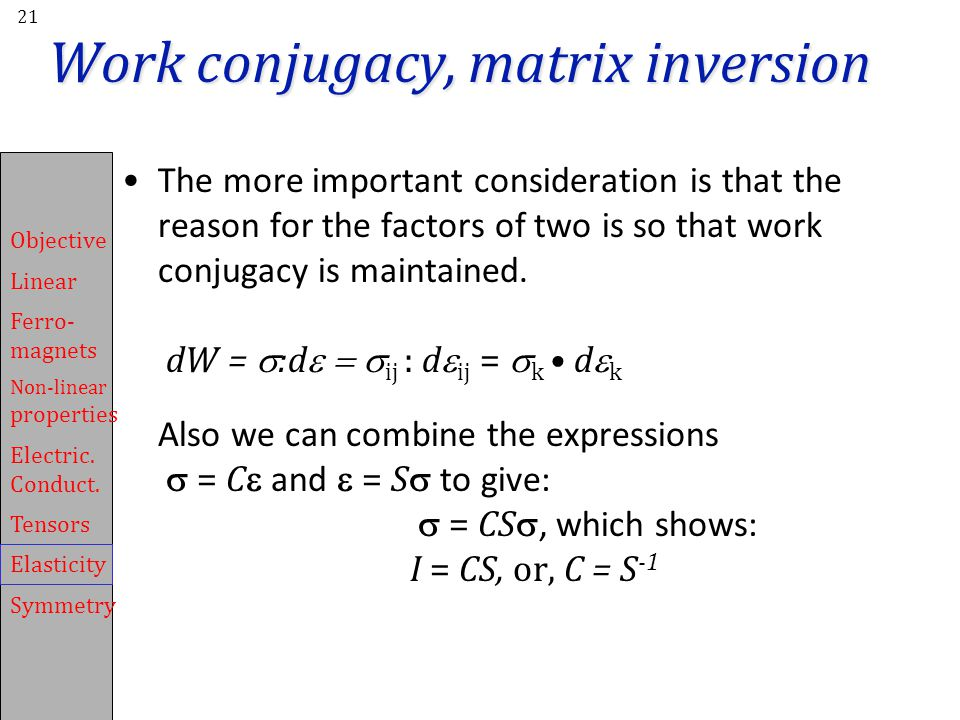 Work conjugacy, matrix inversion