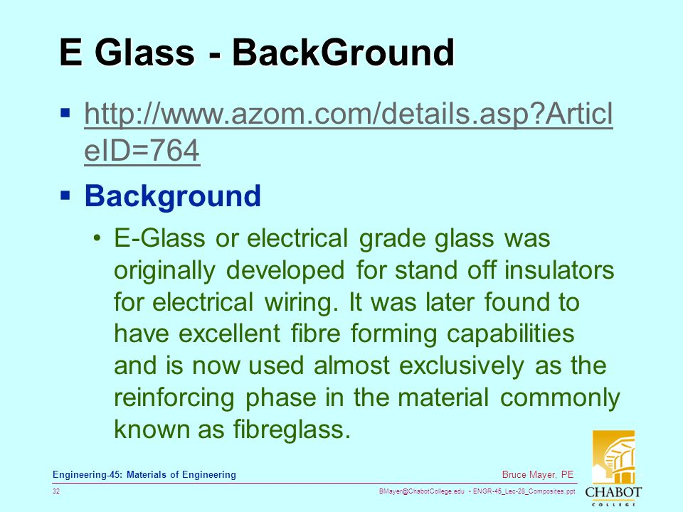 E Glass - BackGround http://www.azom.com/details.asp ArticleID=764