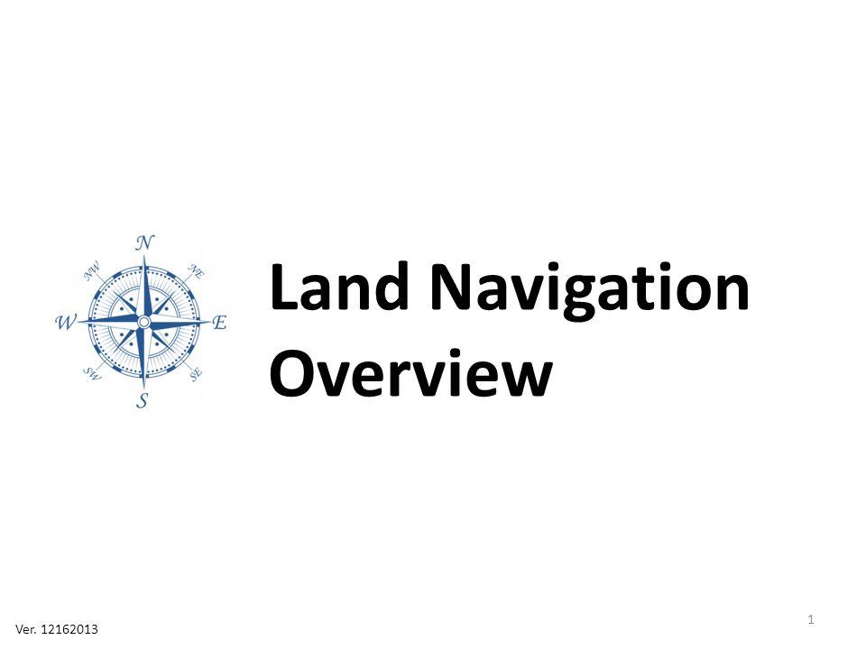 Land Navigation Overview