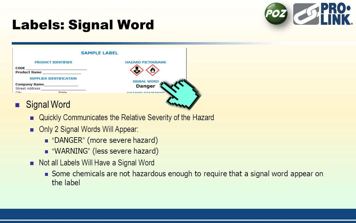 Labels: Signal Word Signal Word