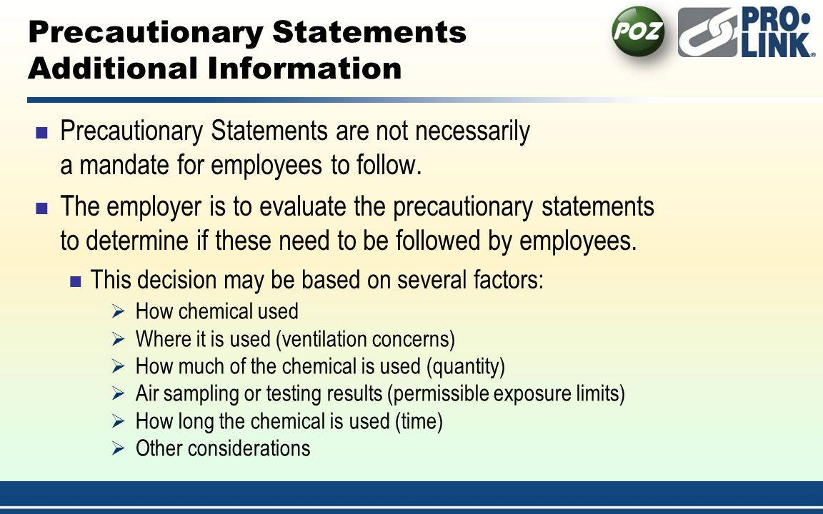 Precautionary Statements Additional Information