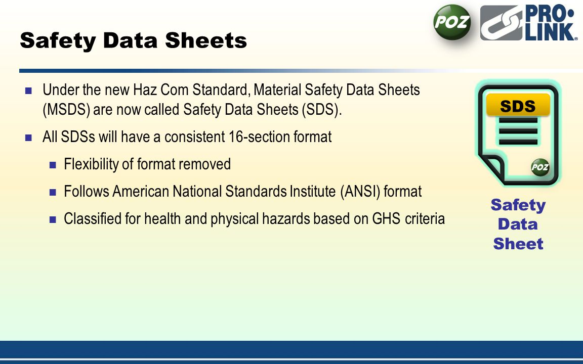 4/1/2017 1:54:21 AM Safety Data Sheets. Under the new Haz Com Standard, Material Safety Data Sheets (MSDS) are now called Safety Data Sheets (SDS).