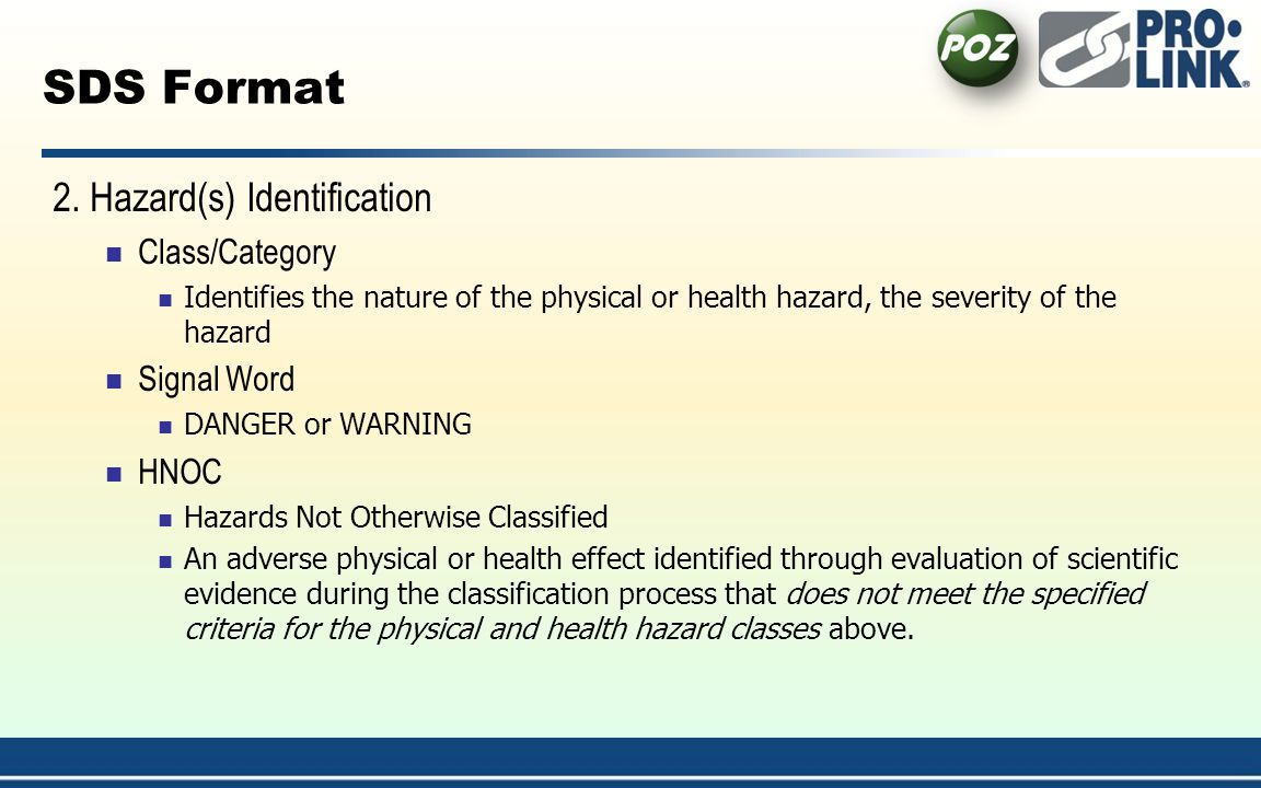 SDS Format 2. Hazard(s) Identification Class/Category Signal Word HNOC