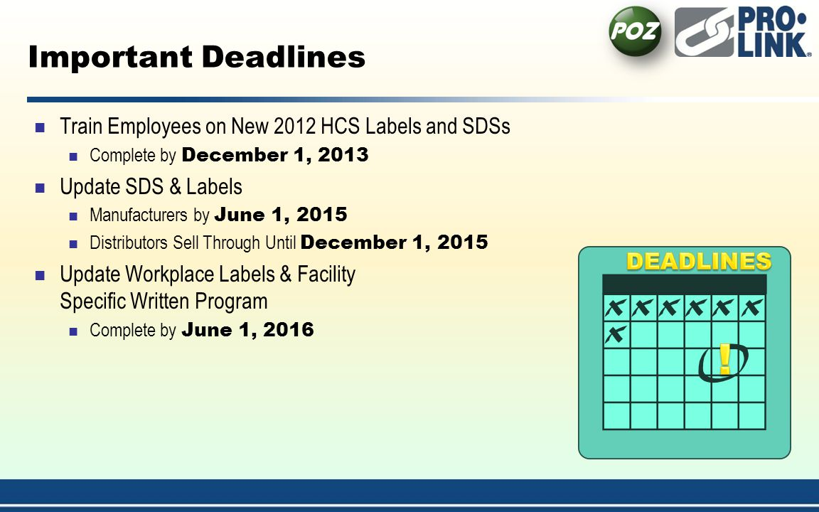 ! Important Deadlines Train Employees on New 2012 HCS Labels and SDSs