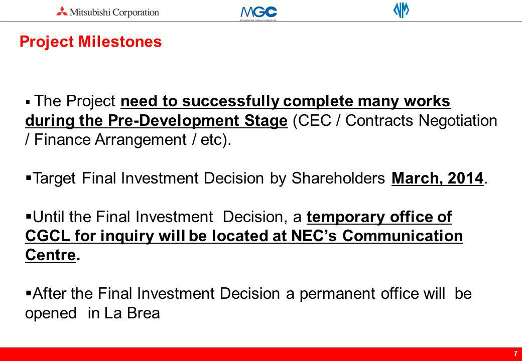 Target Final Investment Decision by Shareholders March, 2014.