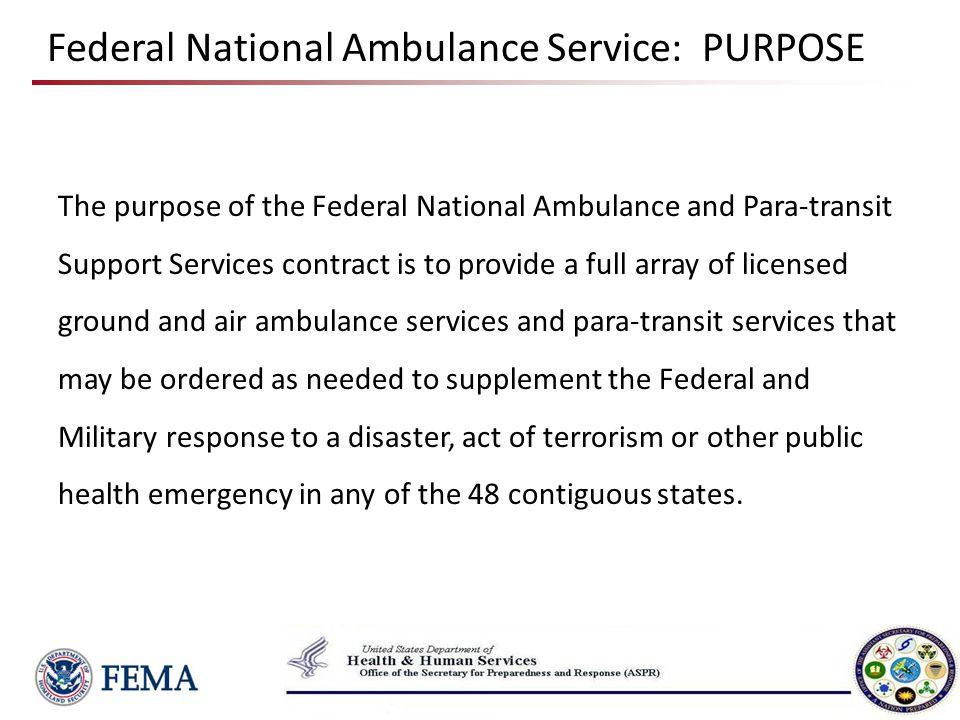 Federal National Ambulance Service: PURPOSE