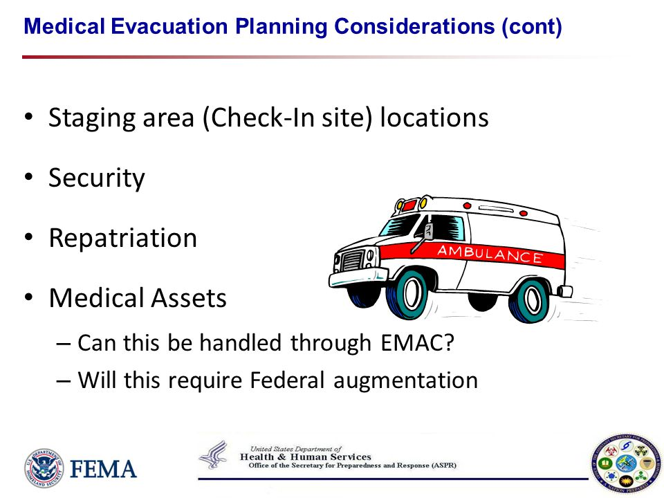 Medical Evacuation Planning Considerations (cont)
