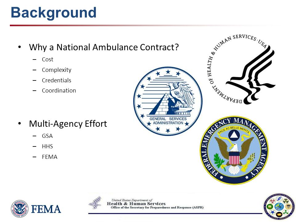 Background Why a National Ambulance Contract Multi-Agency Effort Cost