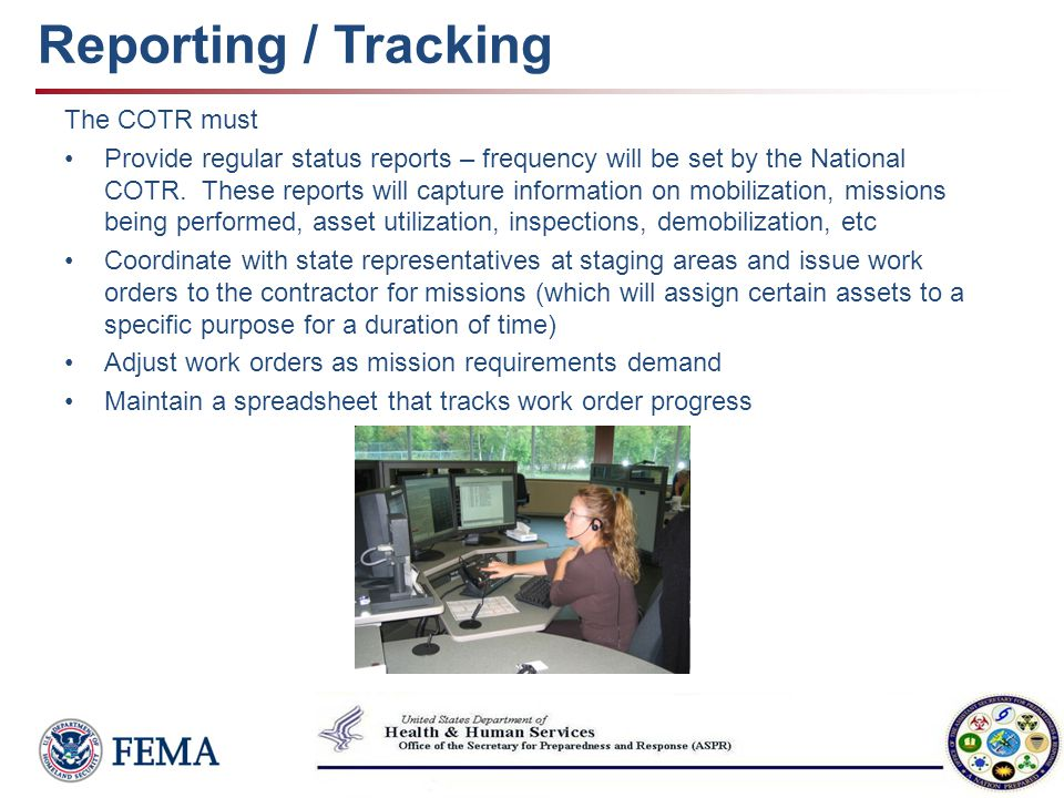 Reporting / Tracking The COTR must