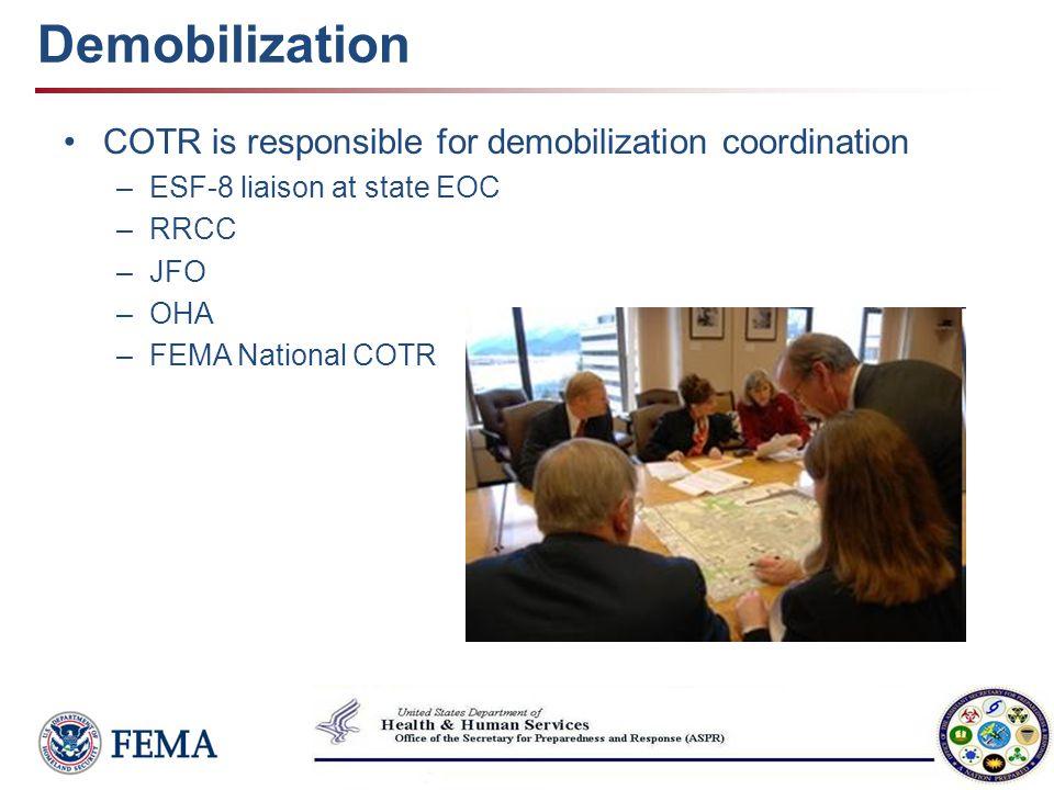 Demobilization COTR is responsible for demobilization coordination