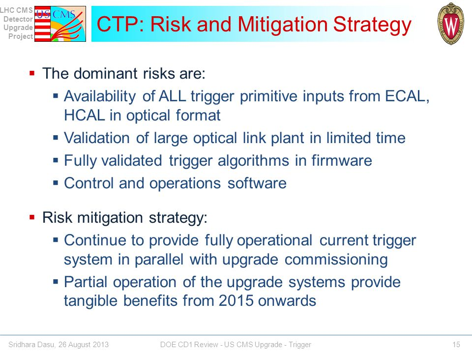 CTP: Risk and Mitigation Strategy