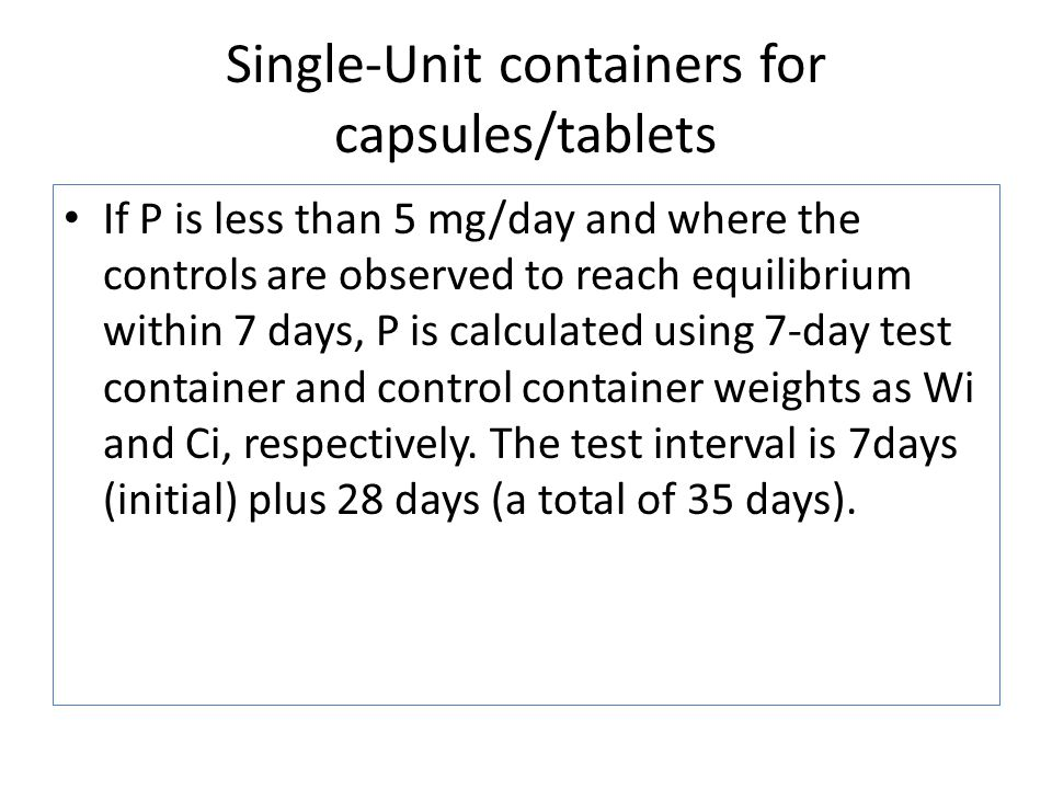Single-Unit containers for capsules/tablets