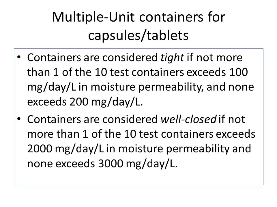 Multiple-Unit containers for capsules/tablets