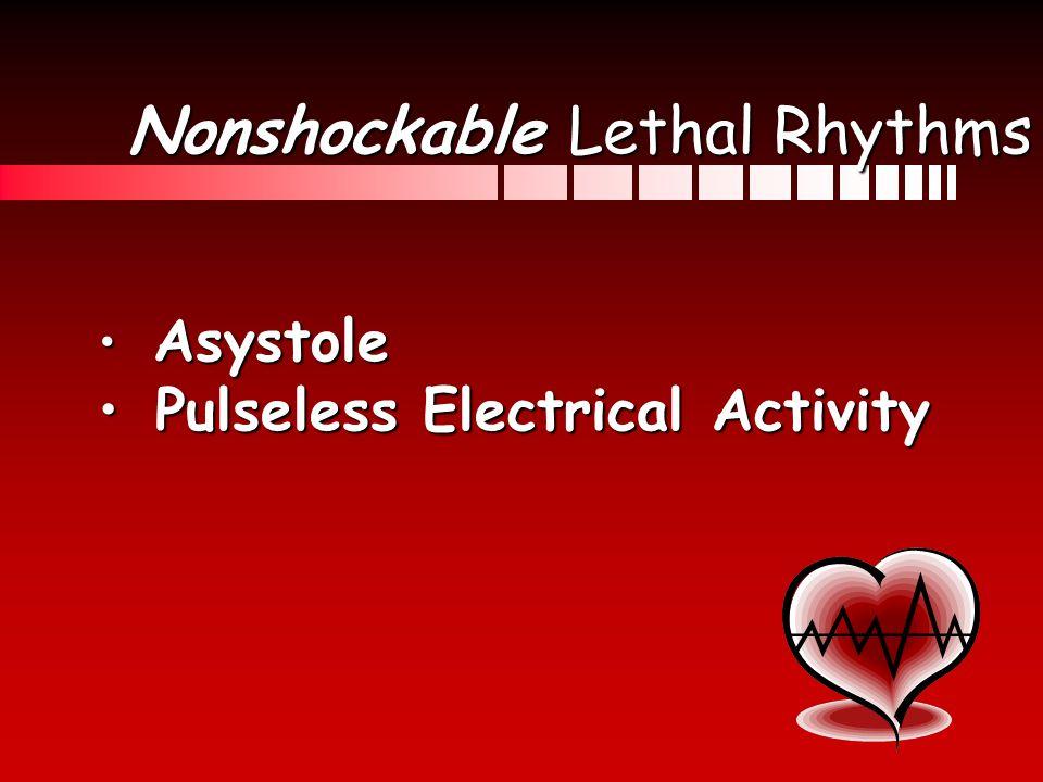 Nonshockable Lethal Rhythms