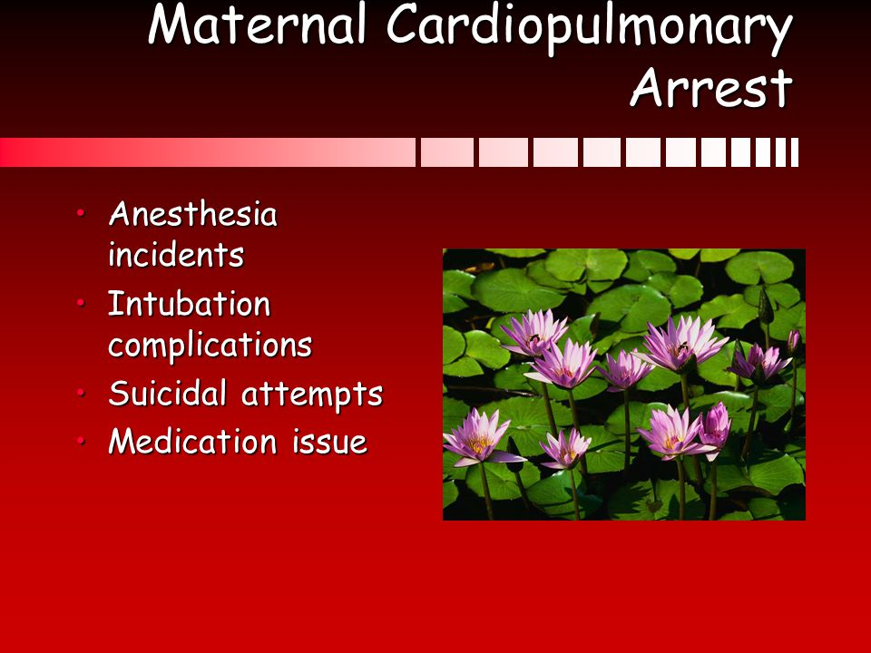 Maternal Cardiopulmonary Arrest