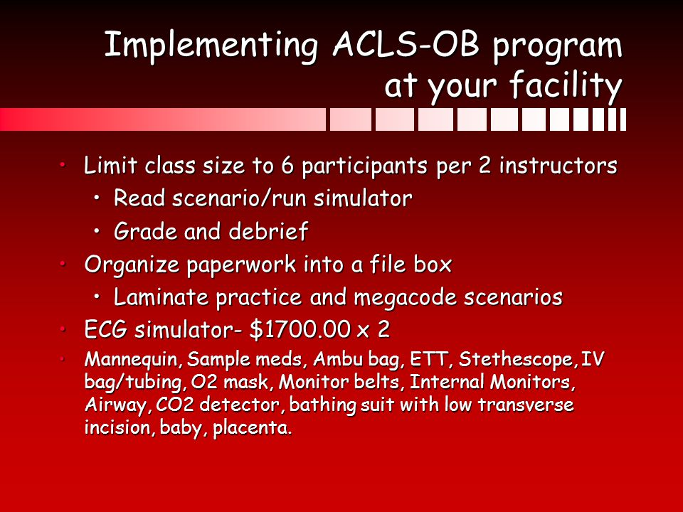 Implementing ACLS-OB program at your facility